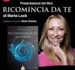 """Non Perdete l'Appuntamento con Marta Lock ed il Suo """"Ricomincia da Te"""" - INTERVISTA"""