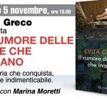 """Evita Greco, """"Il rumore delle cose che iniziano"""" ad A Tu Per Tu Con L'Autore"""