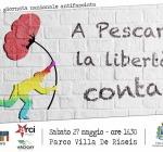 """Giornata antifascista e Festa dei Parchi, a Pescara l'evento """"A Pescara la Libertà Conta"""""""