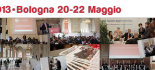 L'evento si terr&agrave; a Bologna, dal 20 al 22 maggio 2013