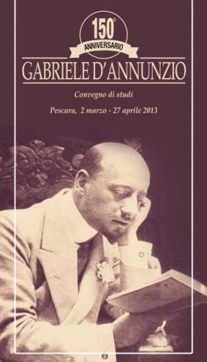 150° anniversario della nascita di D'Annunzio, convegno a Pescara