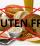 Fobia da Glutine, 2 Milioni di Famiglie Comprano Gluten Free Senza Apparente Motivo!