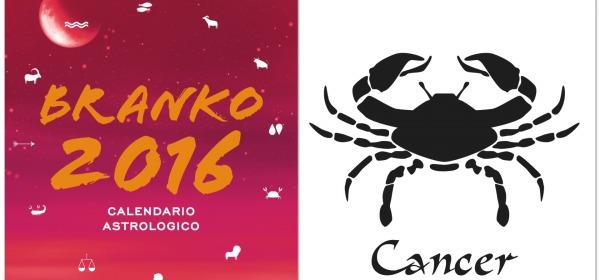 CANCRO - Oroscopo 2016 Branko