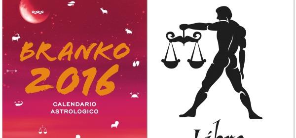 BILANCIA - Oroscopo 2016 Branko