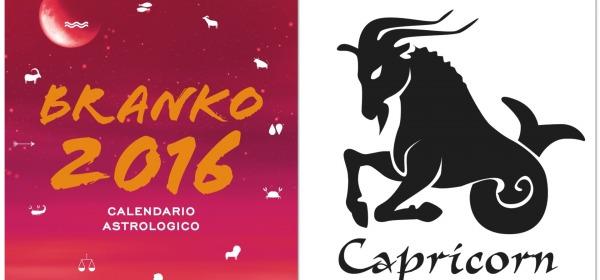 CAPRICORNO - Oroscopo 2016 Branko