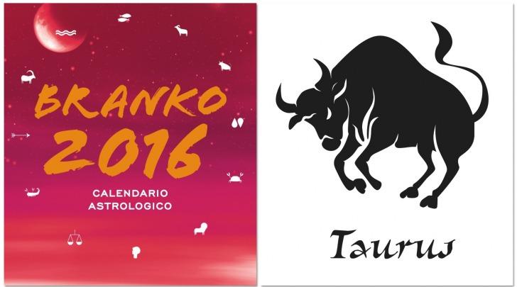 TORO - Oroscopo 2016 Branko