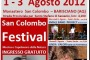San Colombo Festival, dall'1 al 3 agosto, la musica di qualit&agrave; con la qualit&agrave; dell'ambiente 