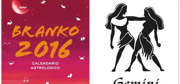 GEMELLI - Oroscopo 2016 Branko