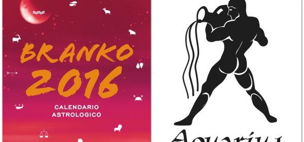 ACQUARIO - Oroscopo 2016 Branko