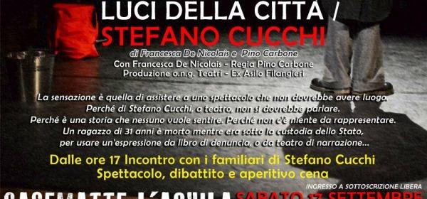 """""""Luci della città. Stefano Cucchi"""""""